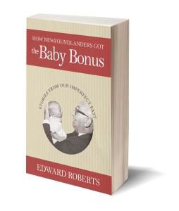 How Newfoundlanders Got the Baby Bonus book cover photo