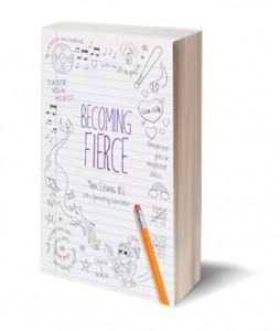 Becoming Fierce Teen Stories IRL