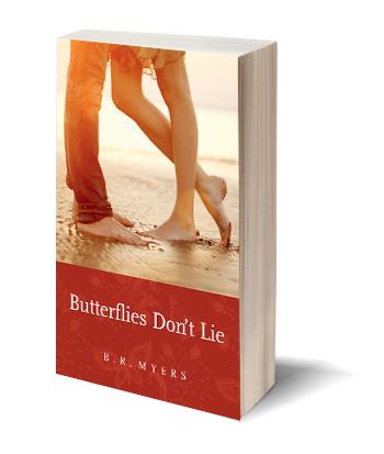 Butterflies don't lie B.R. Meyers