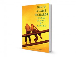Crimes Against My Brother David Adams Richards