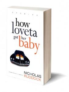 How Loveta Got Her Baby Nicholas Ruddock