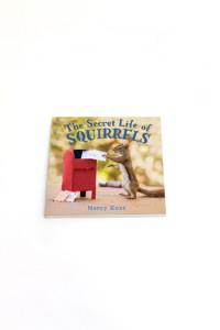 The Secret Life Squirrels Nancy Rose