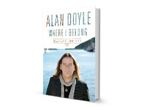 Where I Belong Alan Doyle Great Big Sea