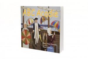 ABC Acadie Mary Alice Downie Anne Leblanc