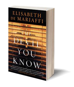 The Devil You Know Elisabeth de Mariaffe