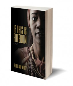If This is freedom-Gloria Ann Wesley-Fernwood