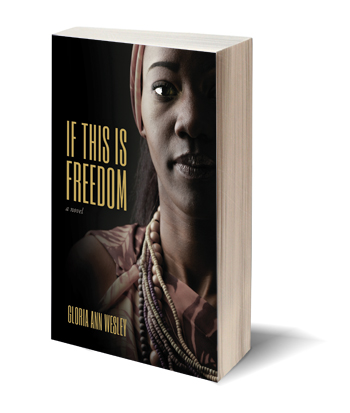 If This is freedom-Gloria Ann Wesley-Fernwood