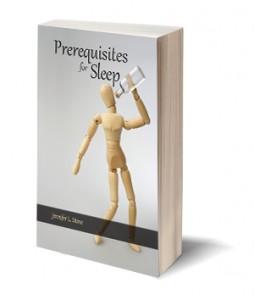 Prerequisites for Sleep Jennifer L. Stone
