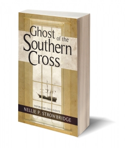 Ghost of the Southern Cross Nellie P Strowbridge Flanker Press