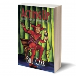 Acting Up Bill Carr