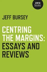 Centring the Margins Jeff Bursey literary criticism