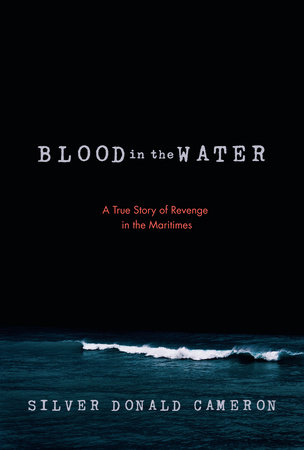 Blood in the Water by Silver Donald Cameron cover image