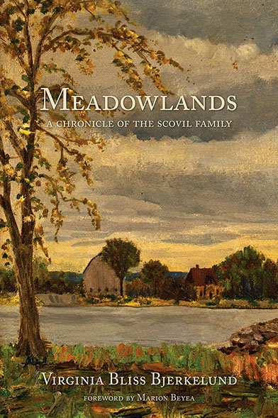 Meadowlands: Chronicle of the Scovil Family