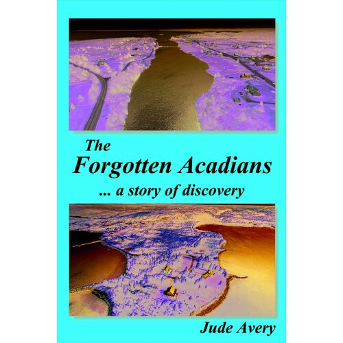 The Forgotten Acadians