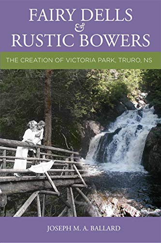 Fairy Dells and Rustic Bowers