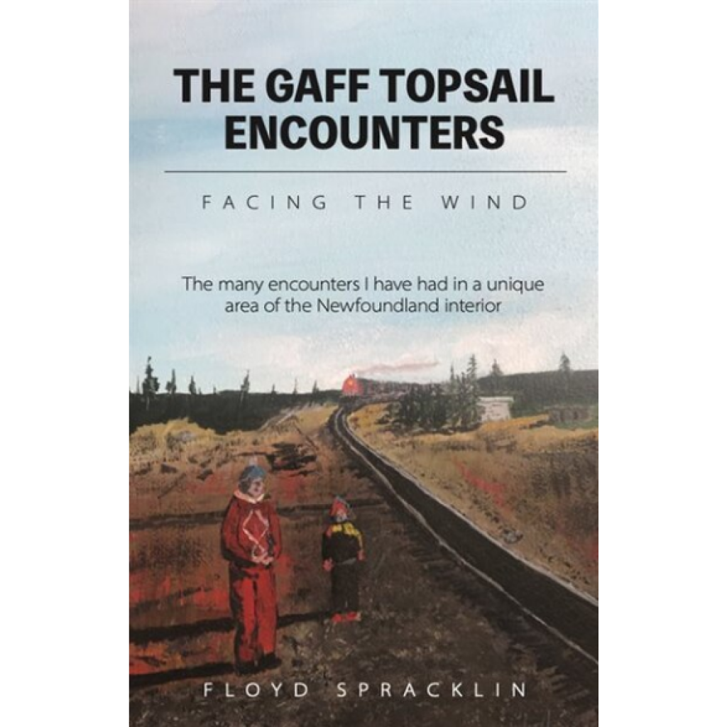 The Gaff Topsail Encounters: Facing the Wind