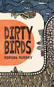 Dirty Birds cover