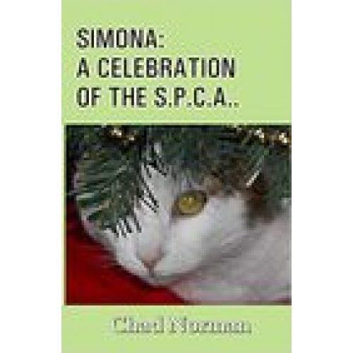 SIMONA: A CELEBRATION OF THE S.P.C.A..