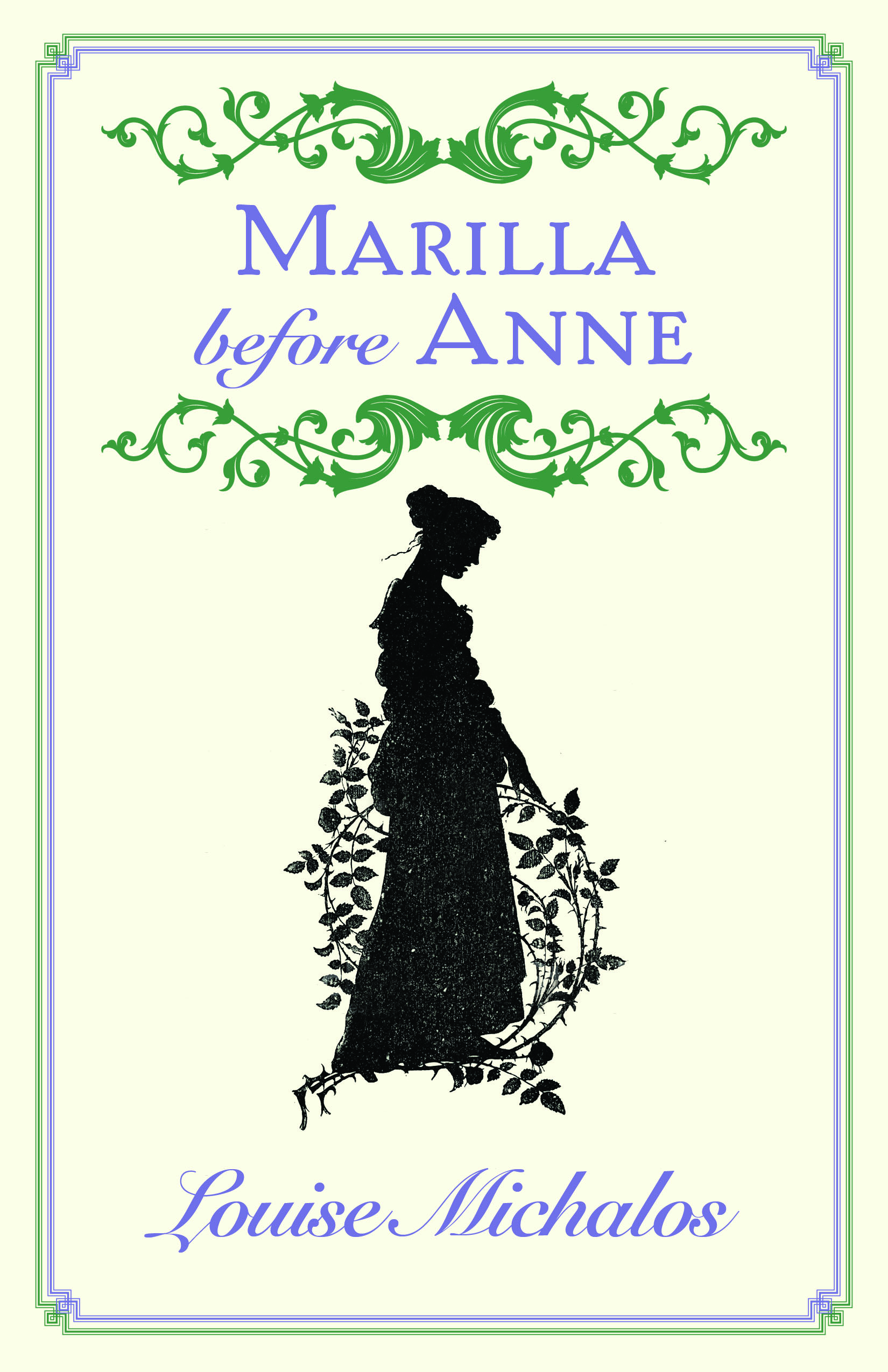 Spinning off Marilla with Love: Why a beloved LM Montgomery character still beguiles