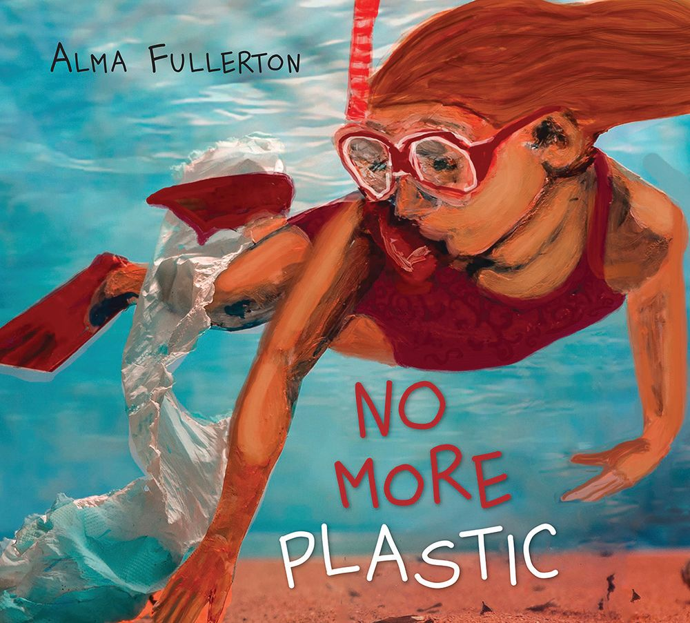Young Reader Review: No More Plastic by Alma Fullerton