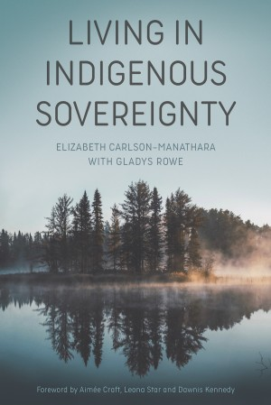 Cover image of Living In Indigenous Sovereignty
