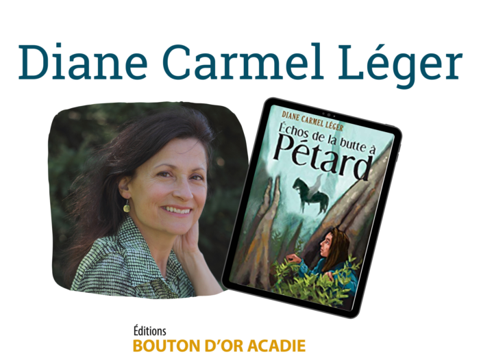 Diane Carmel Leger author photo and book cover of Echos de la Butte a Petard