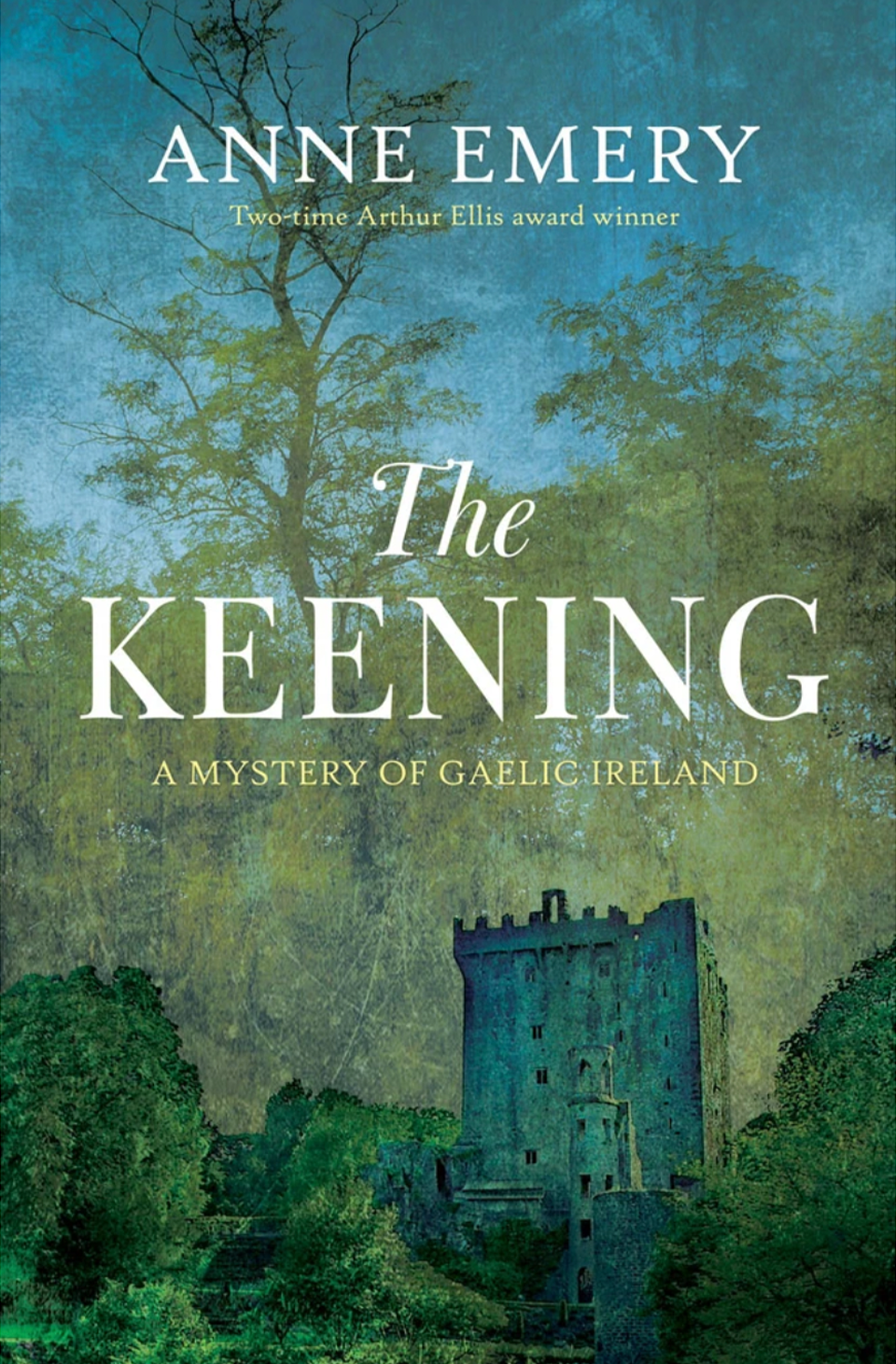 An Excerpt from Anne Emery's New Historical Mystery: The Keening