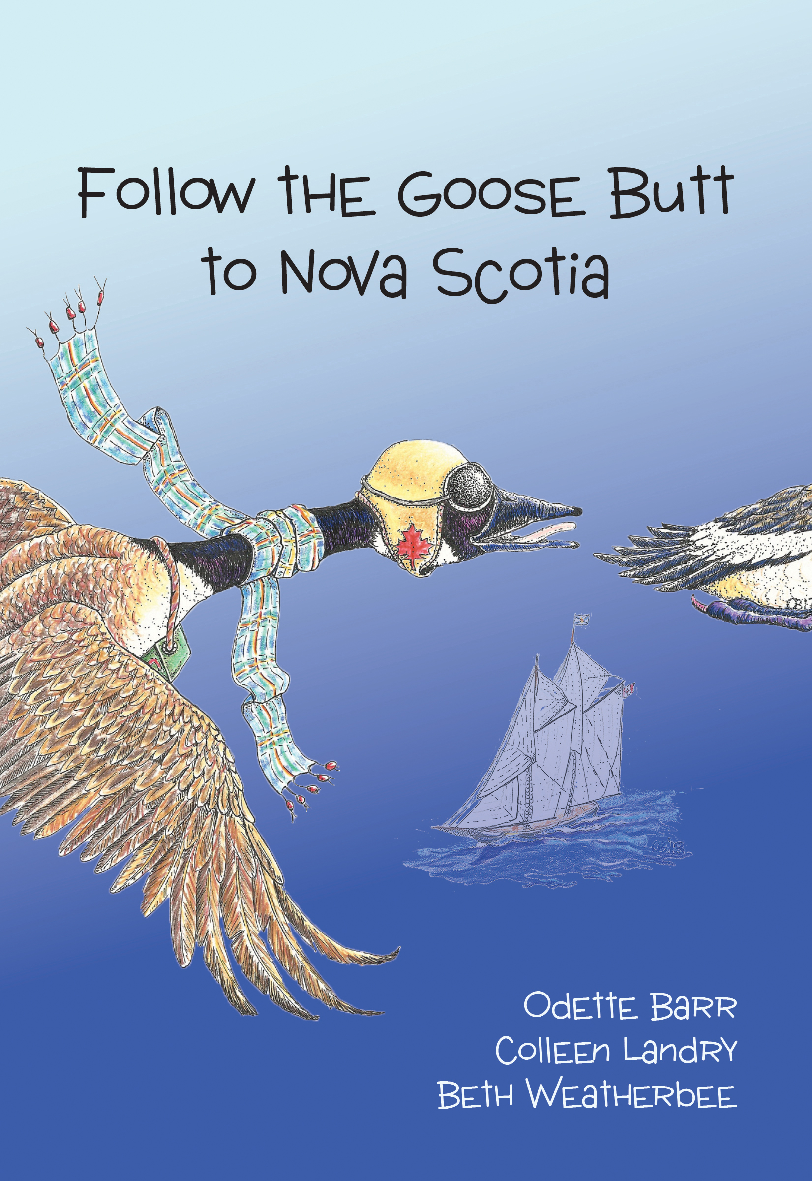 Follow the Goose Butt to Nova Scotia