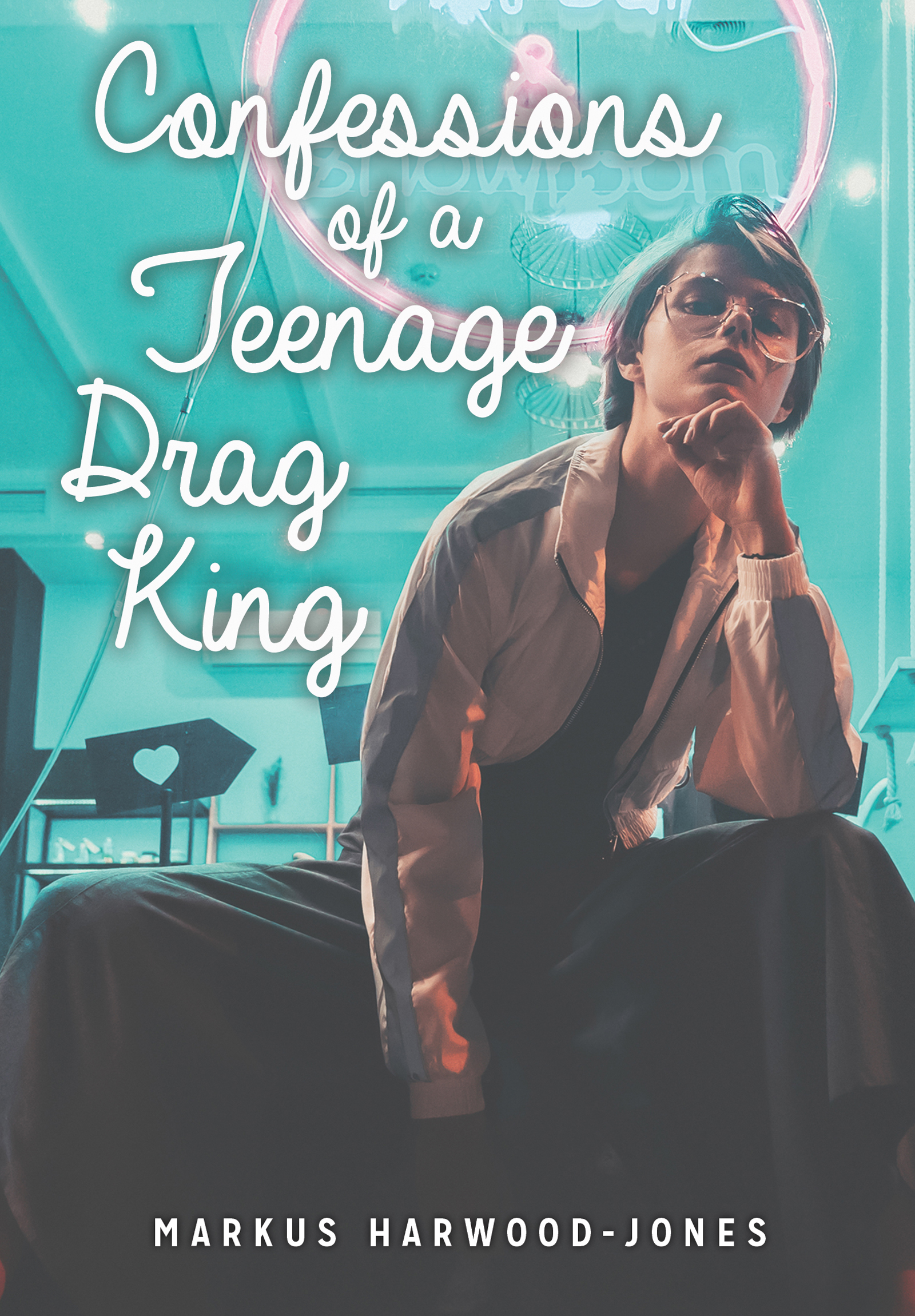 Confessions of a Teenage Drag King – eBook