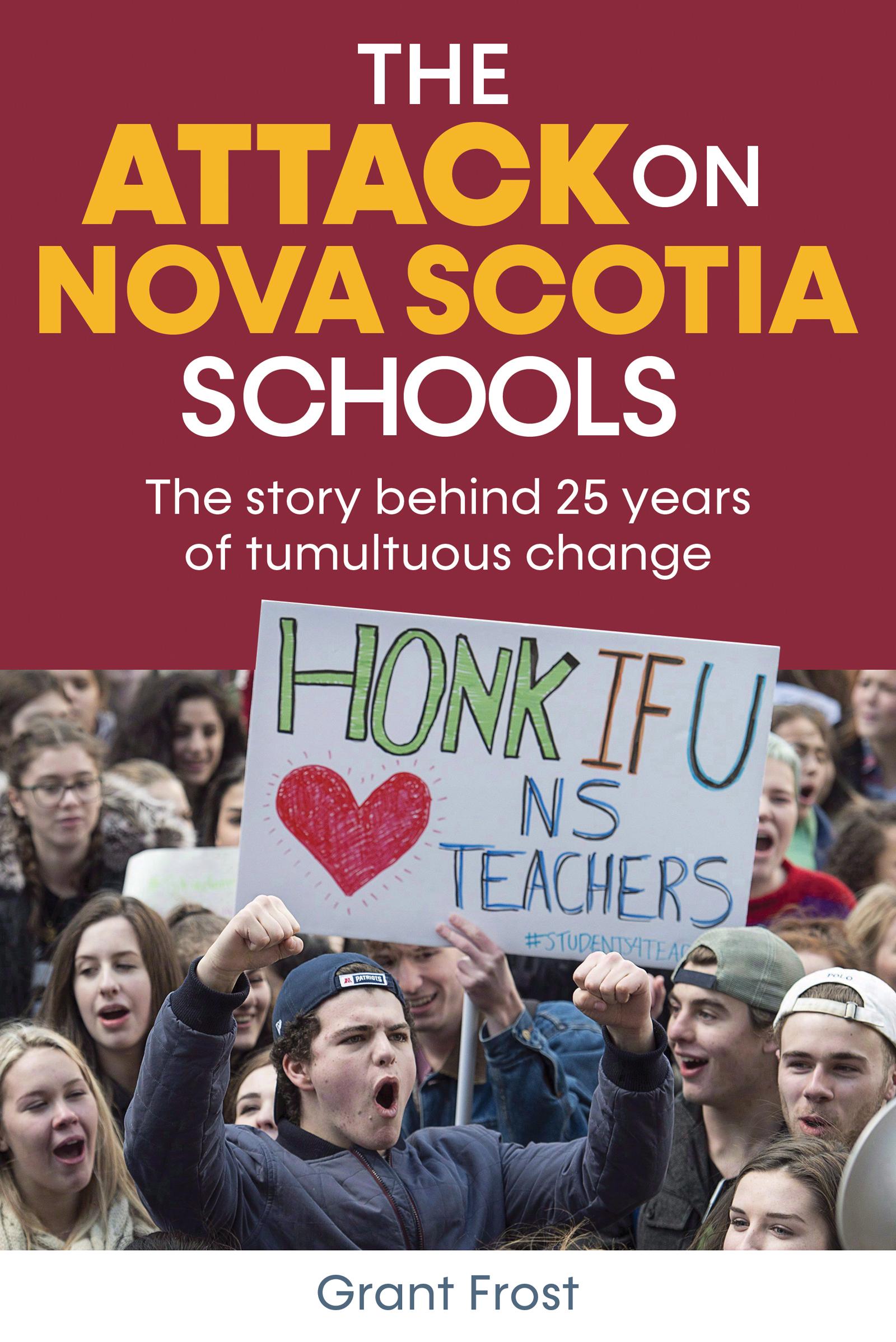 The Attack on Nova Scotia Schools