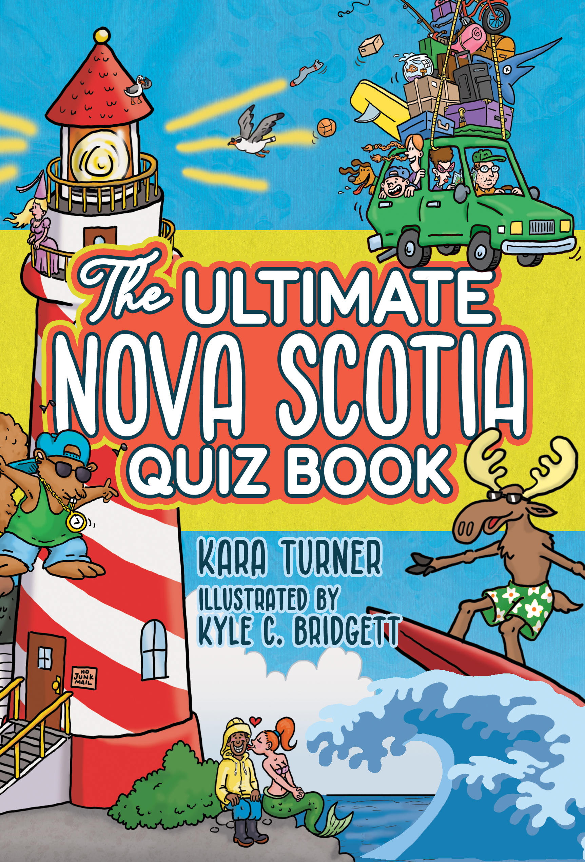 The Ultimate Nova Scotia Quiz Book