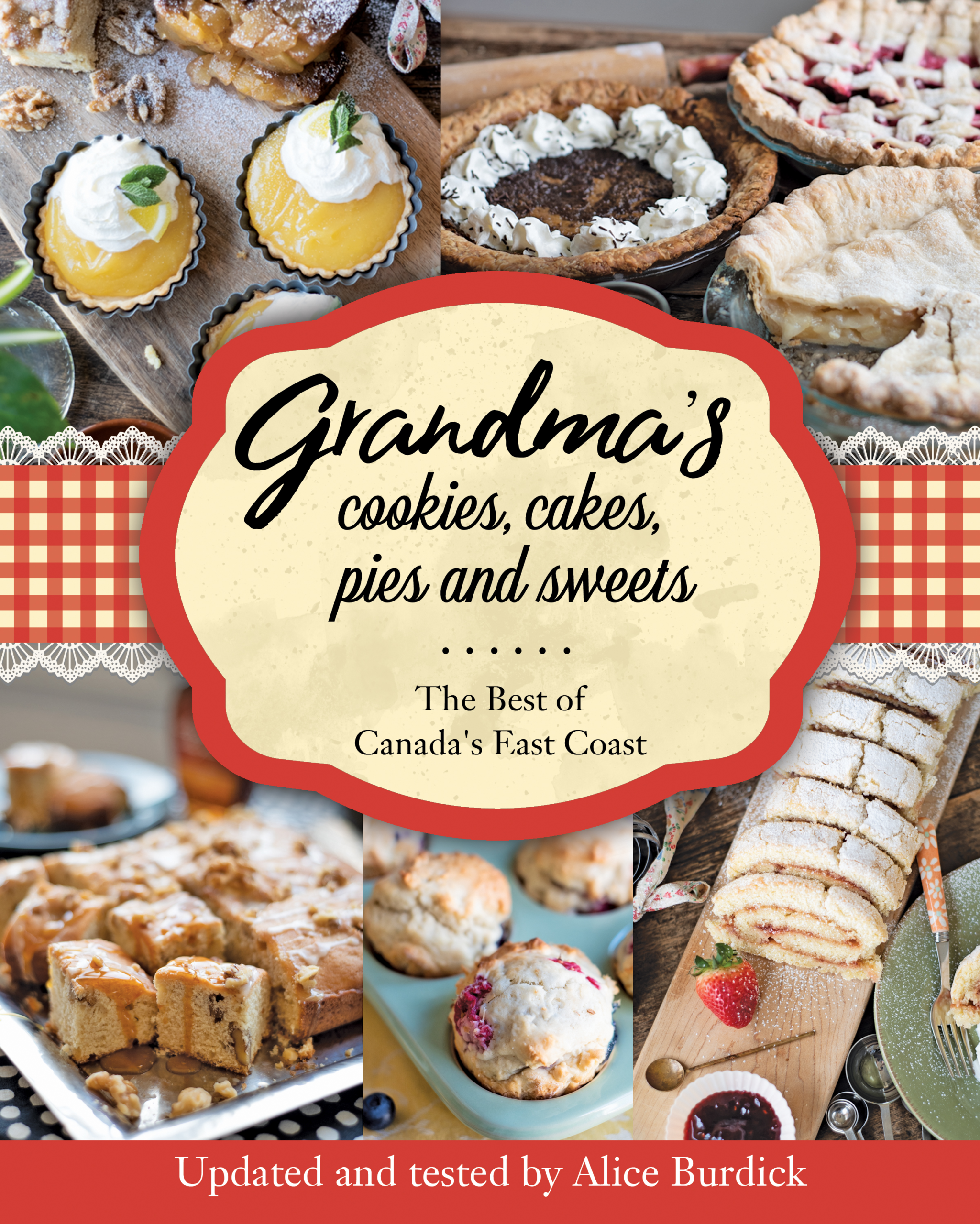 Grandma's Cookies, Cakes, Pies and Sweets