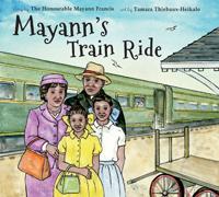 Mayann's Train Ride