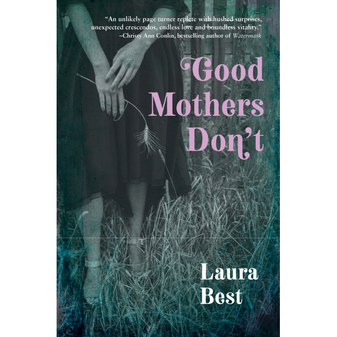 Good Mothers Don't cover