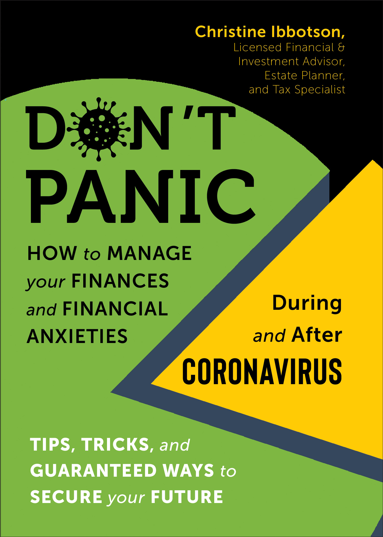Don't Panic! How to Manage your Finances–and Financial Anxieties–During and After Coronavirus