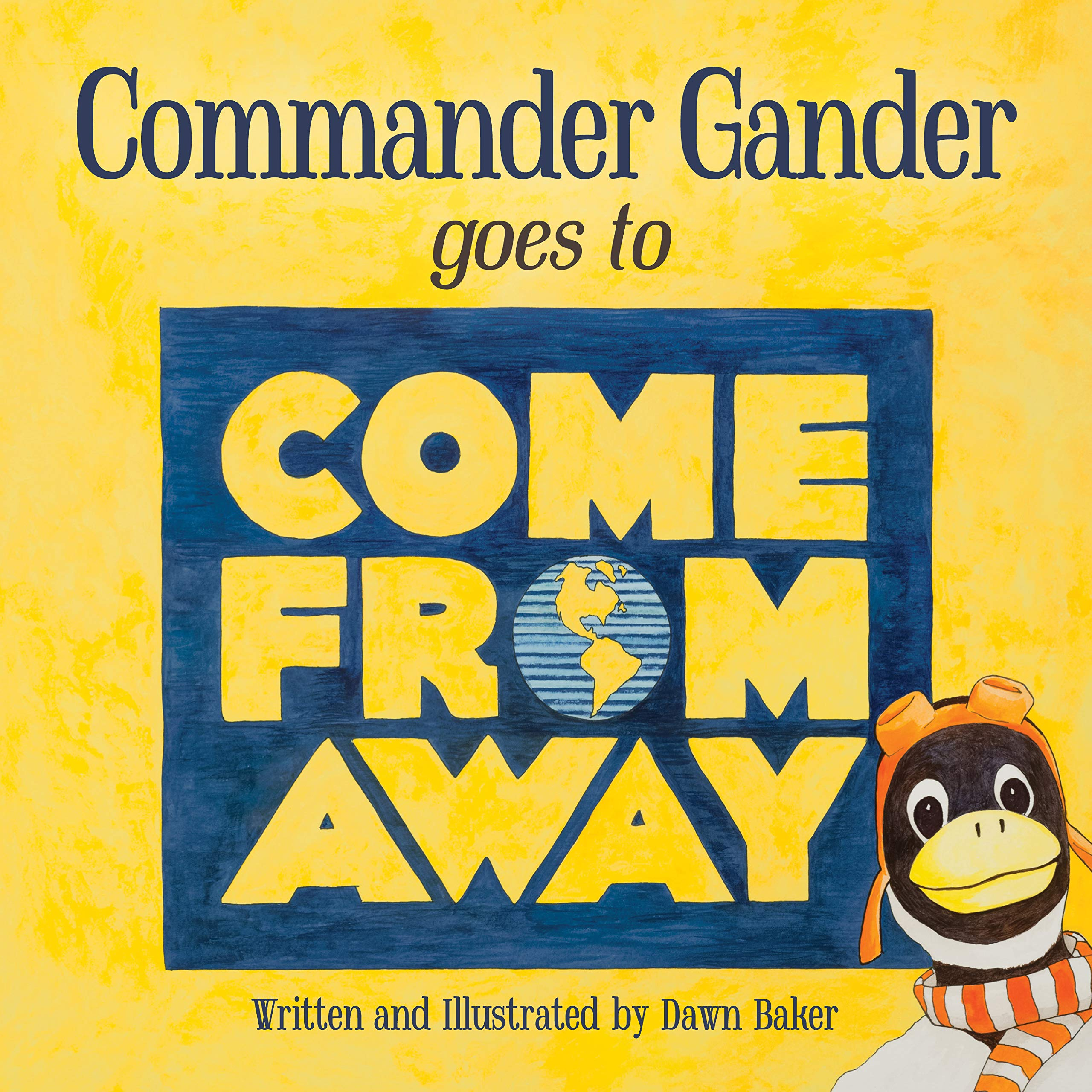 Commander Gander Goes to Come From Away