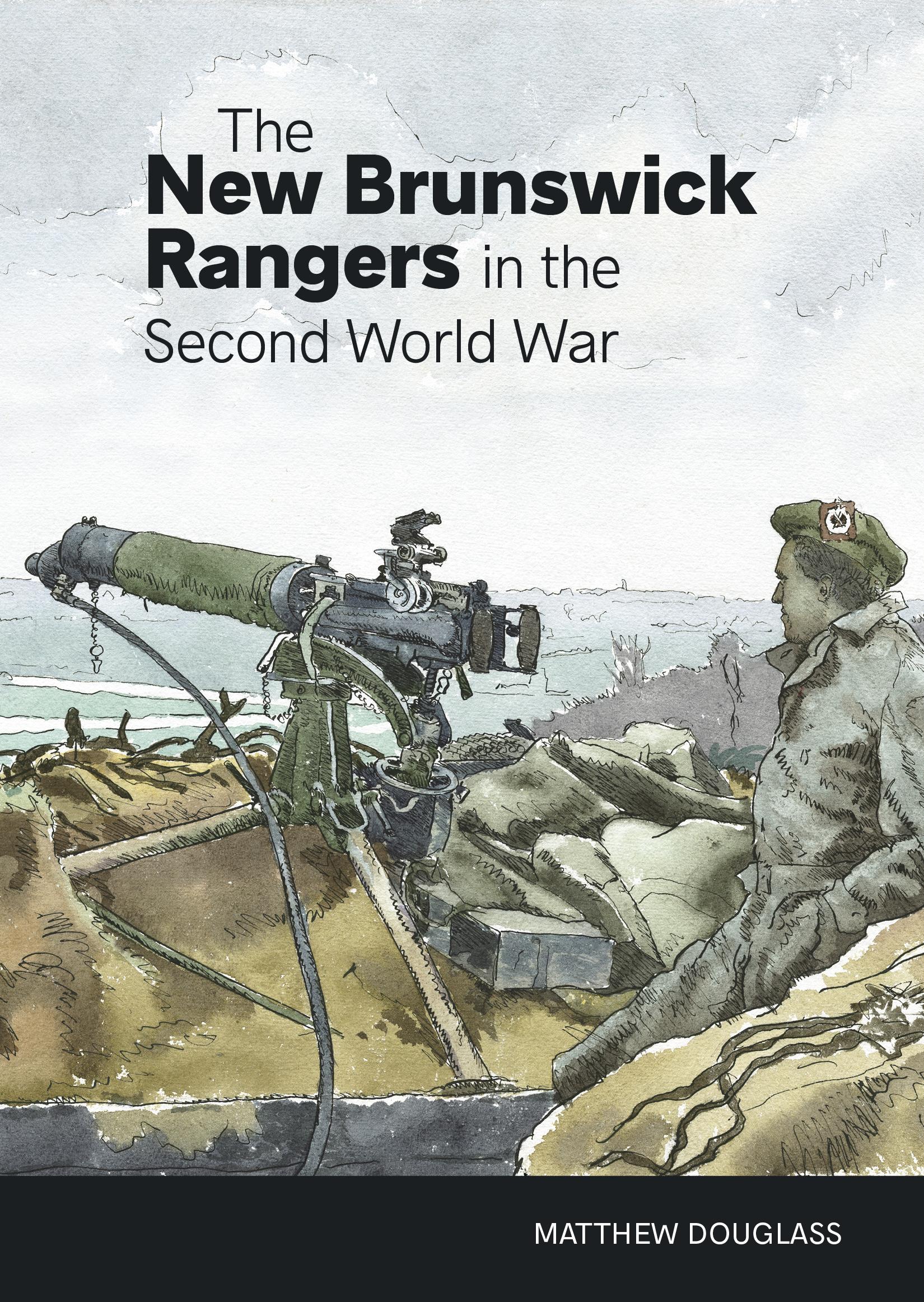 New Brunswick Rangers in the Second World War