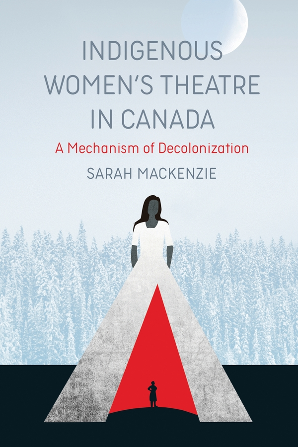 Indigenous Women's Theatre in Canada