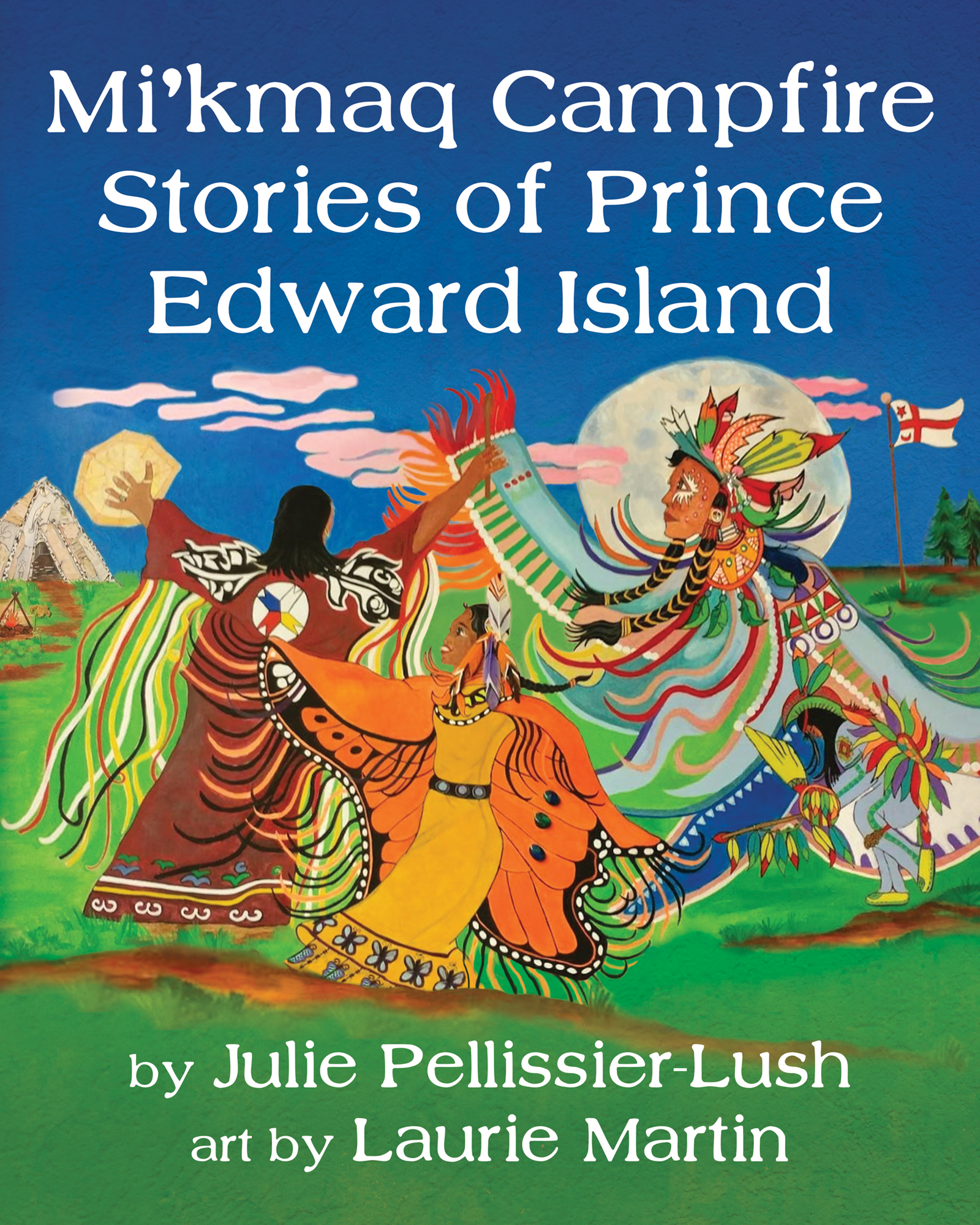 Mi'kmaq Campfire Stories of Prince Edward Island