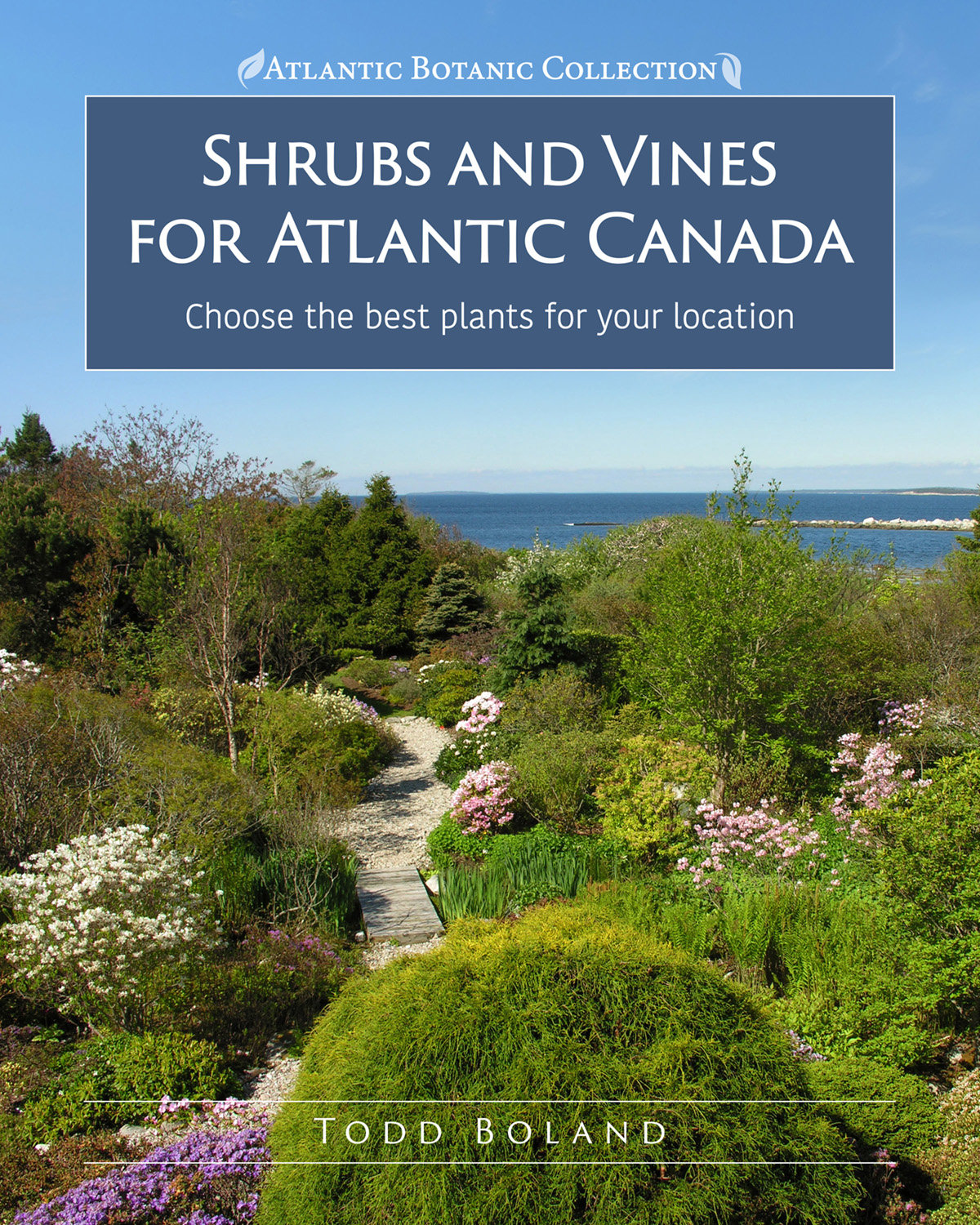 Shrubs and Vines for Atlantic Canada