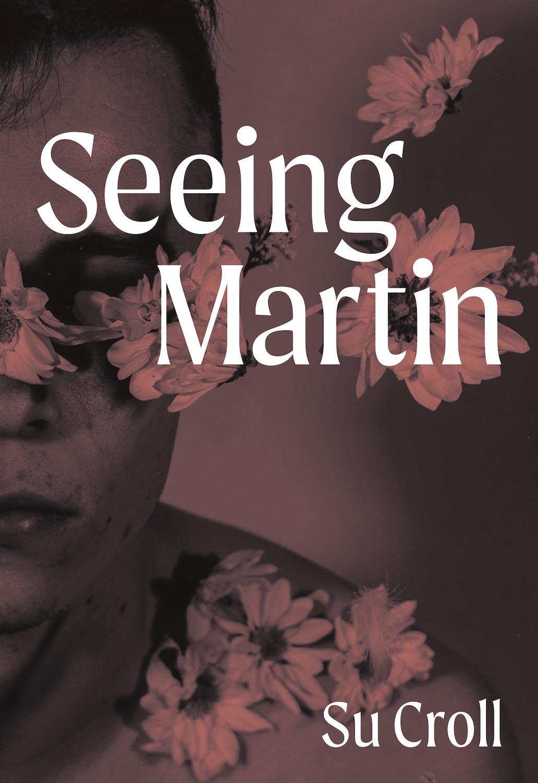 Seeing Martin