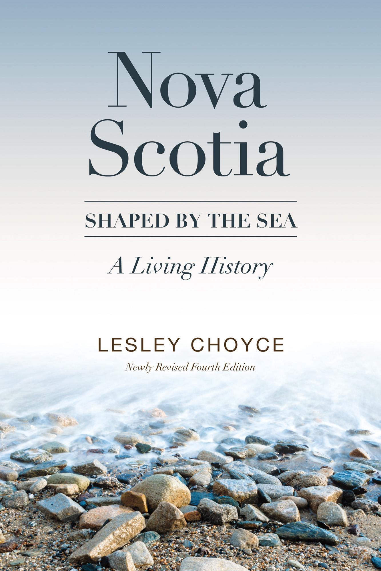 Nova Scotia: Shaped by the Sea