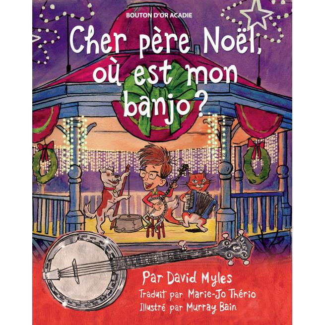 Image de couverture (Cher père Noël, où est mon banjo?)